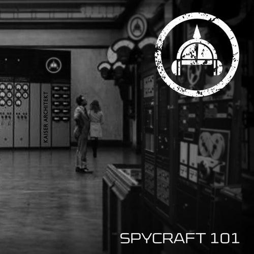 Spycraft 101 by Kaiser Architekt