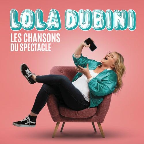 Les chansons du spectacle de Lola Dubini