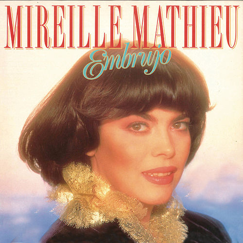 Embrujo (Remasterizado) by Mireille Mathieu