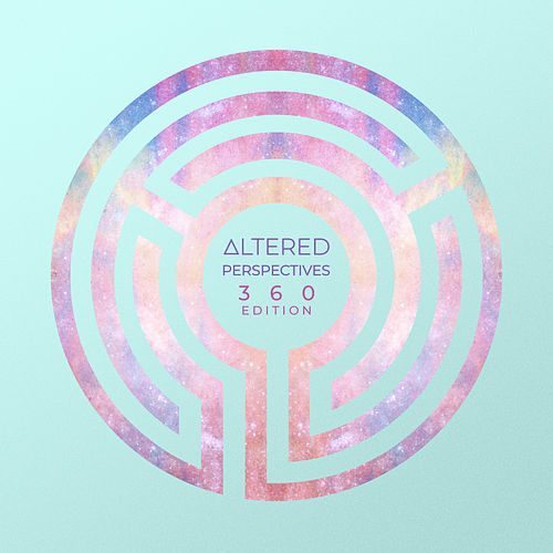 Altered Perspectives (360 Edition) by Altered Perspectives