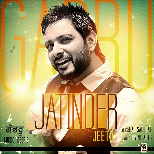 Gabru de Jatinder Jeetu