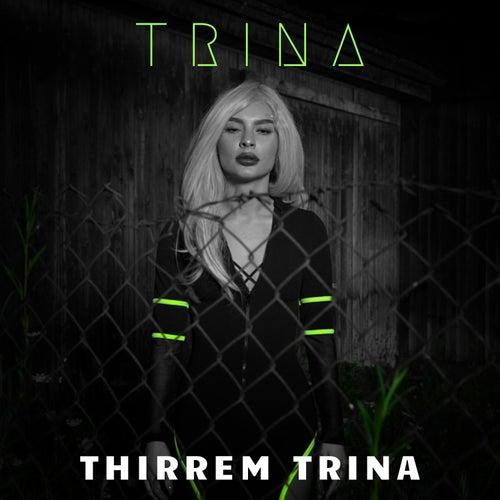 Thirrem Trina de Trina