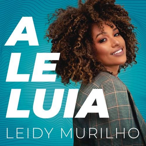 Aleluia by Leidy Murilho