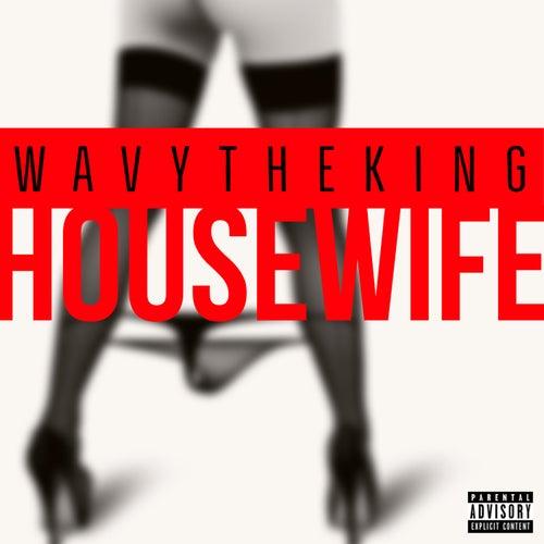 Housewife by WavyTheKing