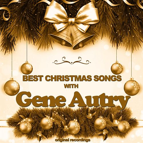 Best Christmas Songs by Gene Autry