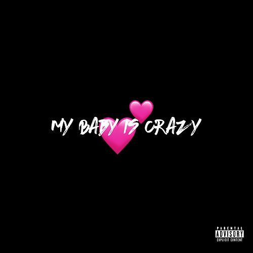 My Baby Is Crazy de MixTapper
