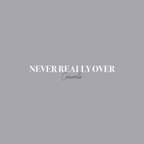 Never Really Over (Acoustic) de Cimorelli