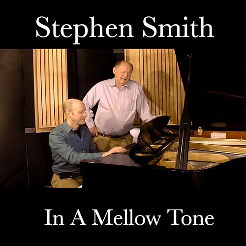 In a Mellow Tone by Stephen Smith