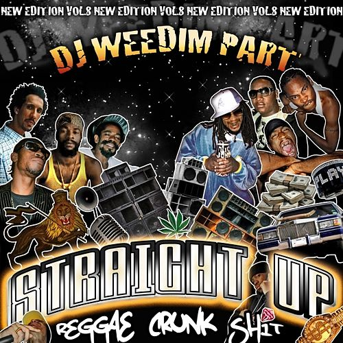 Reggae Crunk Shit Vol 8 (Dj Weedim Part) de Various Artists