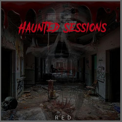 Haunted Sessions von RED