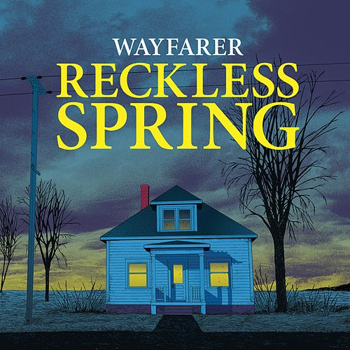Reckless Spring de Wayfarer