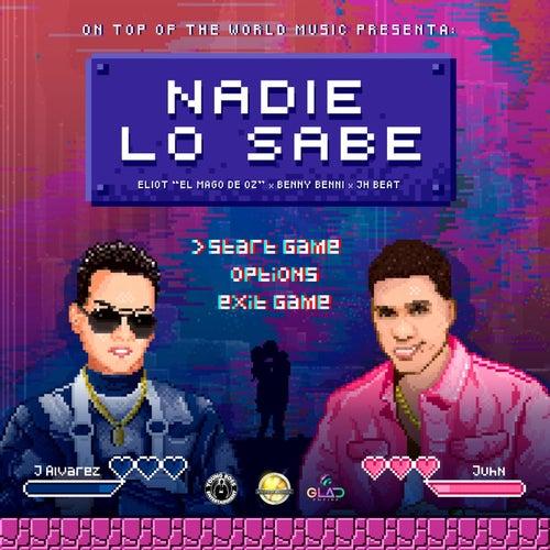 Nadie Lo Sabe by J. Alvarez