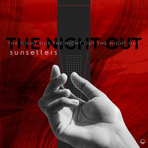 The Night Out di The Sun Setters
