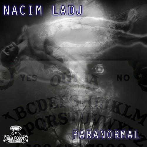 Paranormal de Nacim Ladj