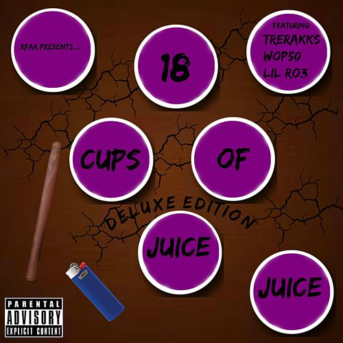 18 Cups of Juice (Deluxe Edition) by Juice