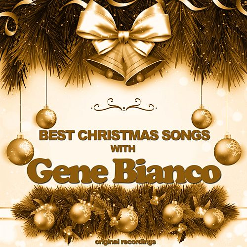Best Christmas Songs di Gene Bianco