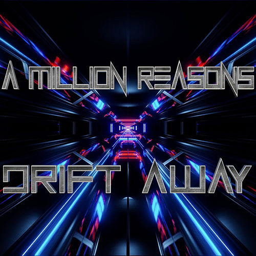 Drift Away by The Million Reasons