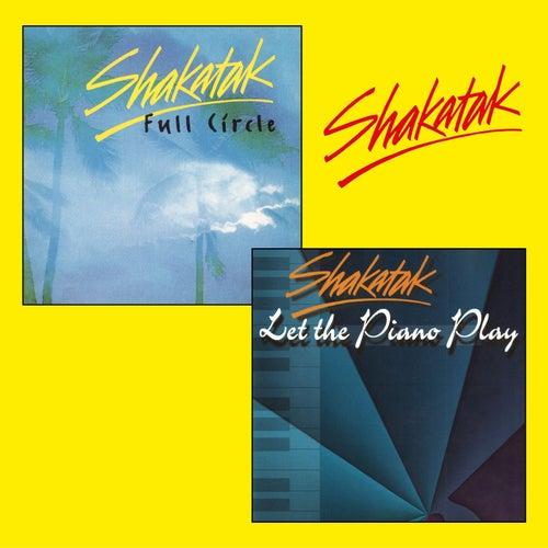 Full Circle + Let the Piano Play von Shakatak