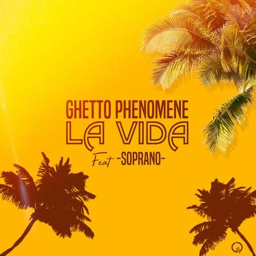 La Vida von Ghetto Phénomène