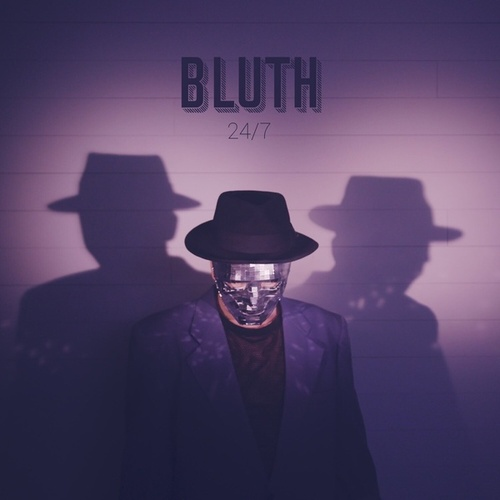 24/7 by Bluth