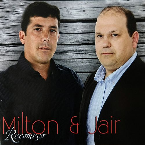 Recomeço by Milton