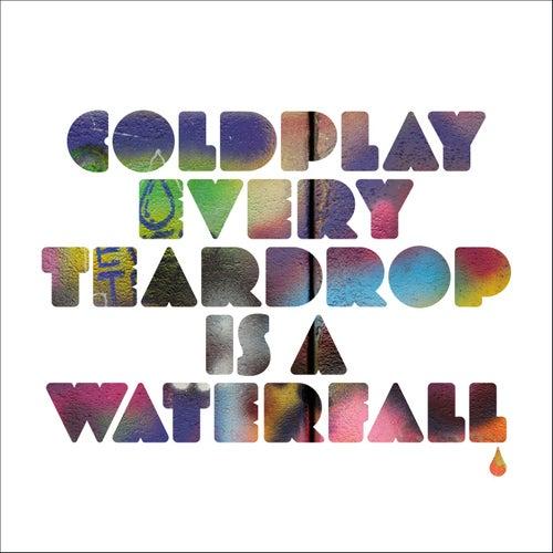 Every Teardrop Is a Waterfall de Coldplay