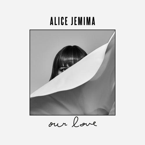 Our Love de Alice Jemima