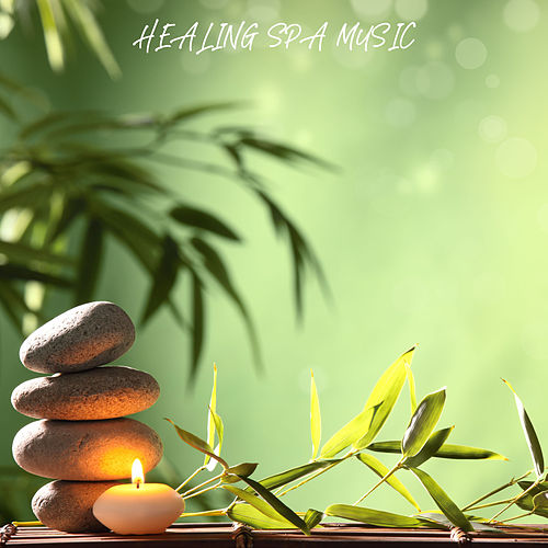 Healing Spa Music by Massage Music