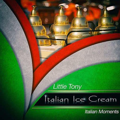 Italian ice cream de Little Tony