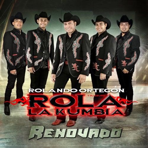 Renovado von Rolando Ortegón Y Su Grupo Rola La Kumbia