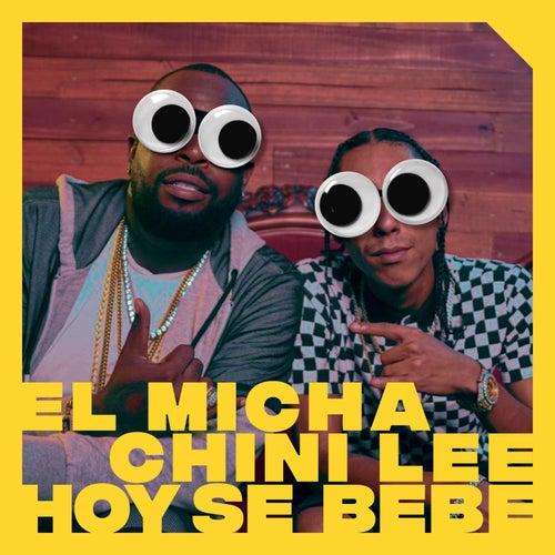 Hoy Se Bebe von El Micha