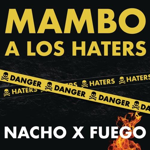Mambo A Los Haters de Nacho