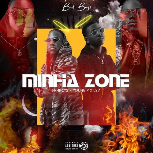 Minha Zone by Bad Boyz