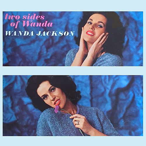Two Sides Of Wanda by Wanda Jackson