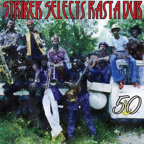 Striker Selects Rasta Dub de The Aggrovators