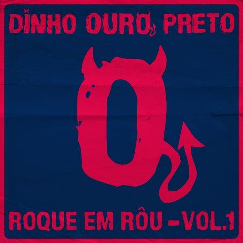 Roque em Rôu, Vol. 1 de Dinho Ouro Preto