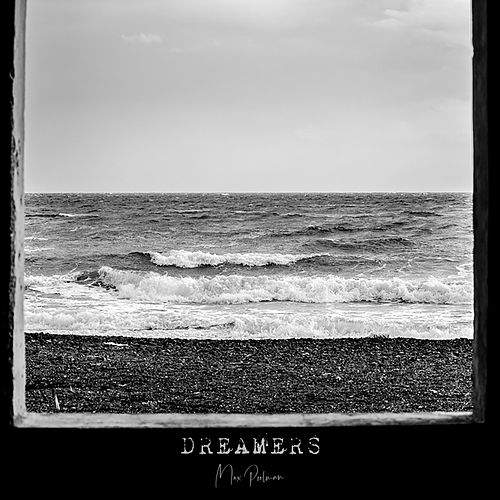 Dreamers di Max Poolman