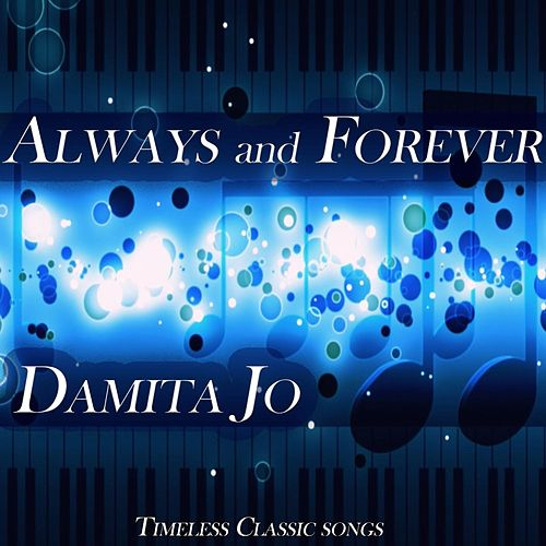 Always and Forever von Damita Jo