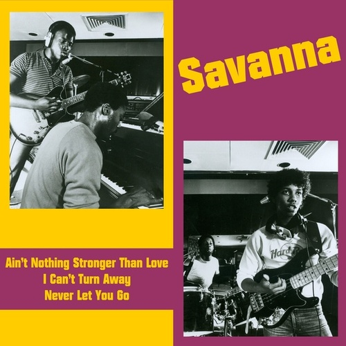 Ain't Nothing Stronger Than Love de Savanna