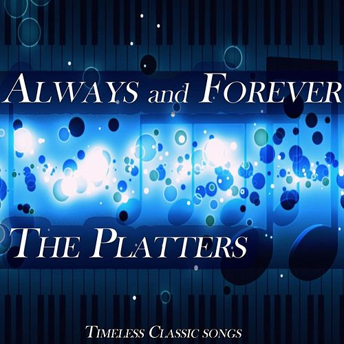 Always and Forever, Pt. 1 by The Platters