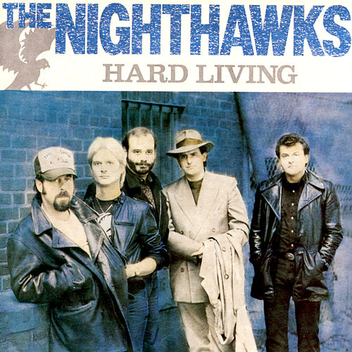 Hard Living by The Nighthawks