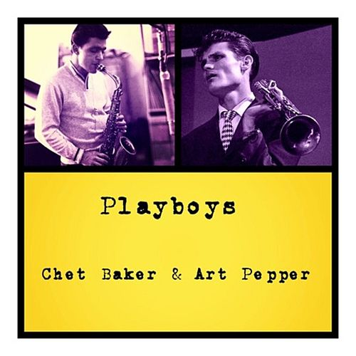 Playboys by Chet Baker