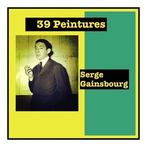 39 Peintures de Serge Gainsbourg