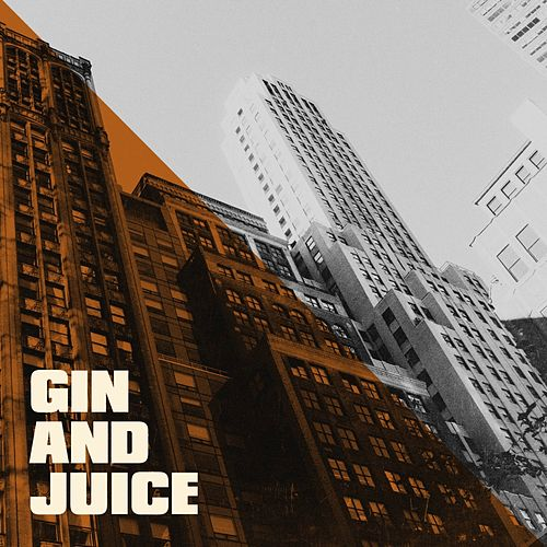 Gin and Juice by Hip Hop Hitmakers, Hip Hop Audio Stars, The Party Hits All Stars
