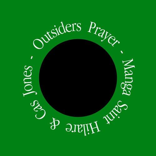 Outsiders Prayer by Manga Saint Hilare