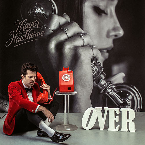 Over by Mayer Hawthorne