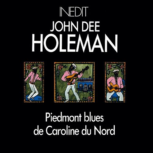 John dee holeman. piedmont blues de caroline du nord. piemont blues from north carolina. de John Dee Holeman