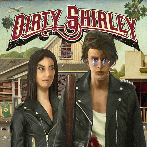 Dirty Blues by Dirty Shirley
