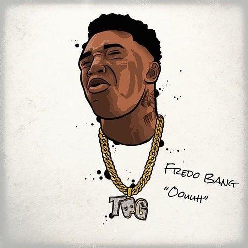 Oouuh by Fredo Bang