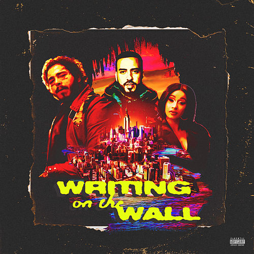Writing on the Wall (feat. Cardi B & Post Malone) von French Montana
